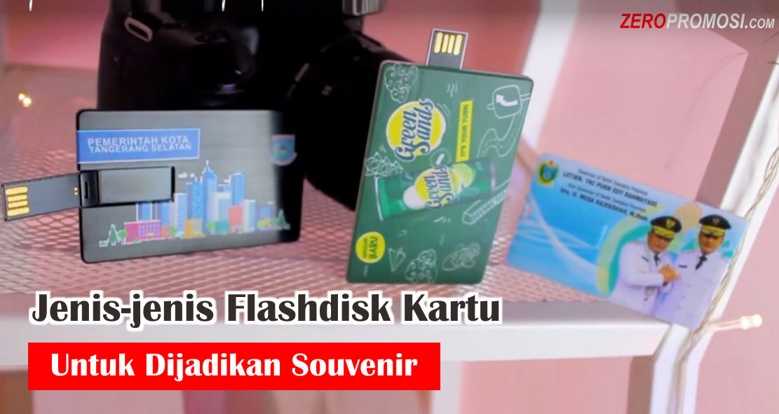 Jenis-jenis Flashdisk Kartu Untuk Dijadikan Souvenir