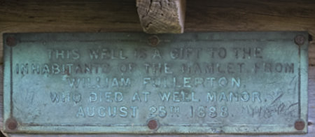William Fullerton who died at Well Manor, August 25th, 1888. The Well at Well.