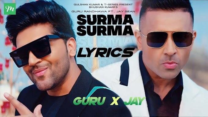 Surma Surma Lyrics - Guru Randhawa X Jay Sean