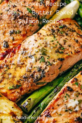 Oven Baked Recipe | Garlic Bùtter Baked Salmon Recipe