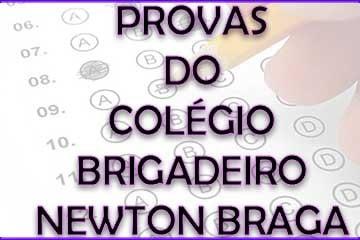 Download das provas e gabaritos do Colégio Brigadeiro Newton Braga