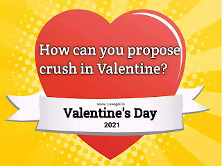 How can you propose crush in Valentine?