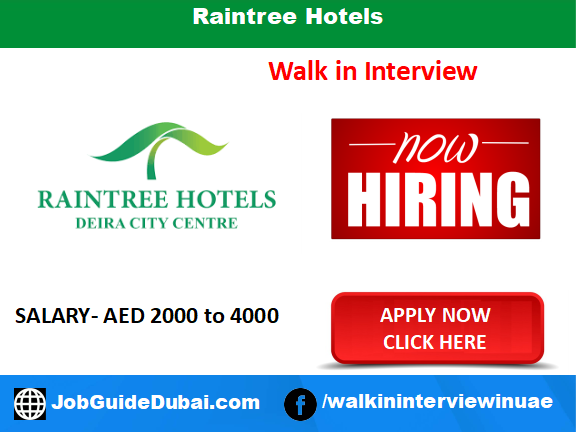 Raintree Hotels career for Housekeeping Supervisor, Painter and Room Attendant jobs in Dubai UAE
