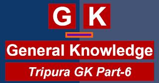 Tripura-Gk-Part-6