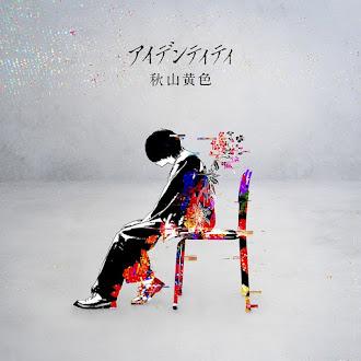 [Lirik+Terjemahan] Akiyama Kiro - Identity (Identitas)