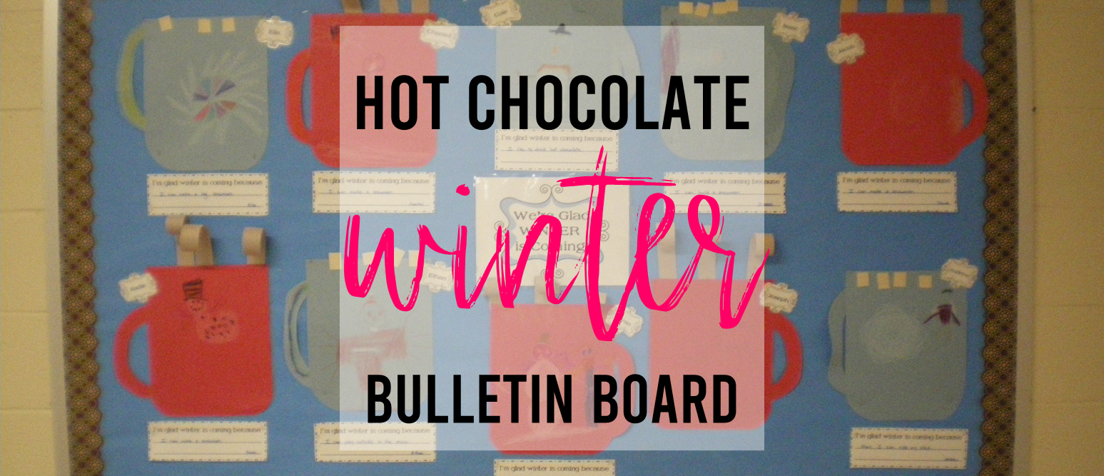 Winter Hot Chocolate Bulletin Board