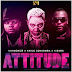 AUDIO | Harmonize Ft Awilo Longomba & H Baba - Attitude | Mp3 DOWNLOAD