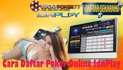 Cara Daftar Poker Online IdnPlay