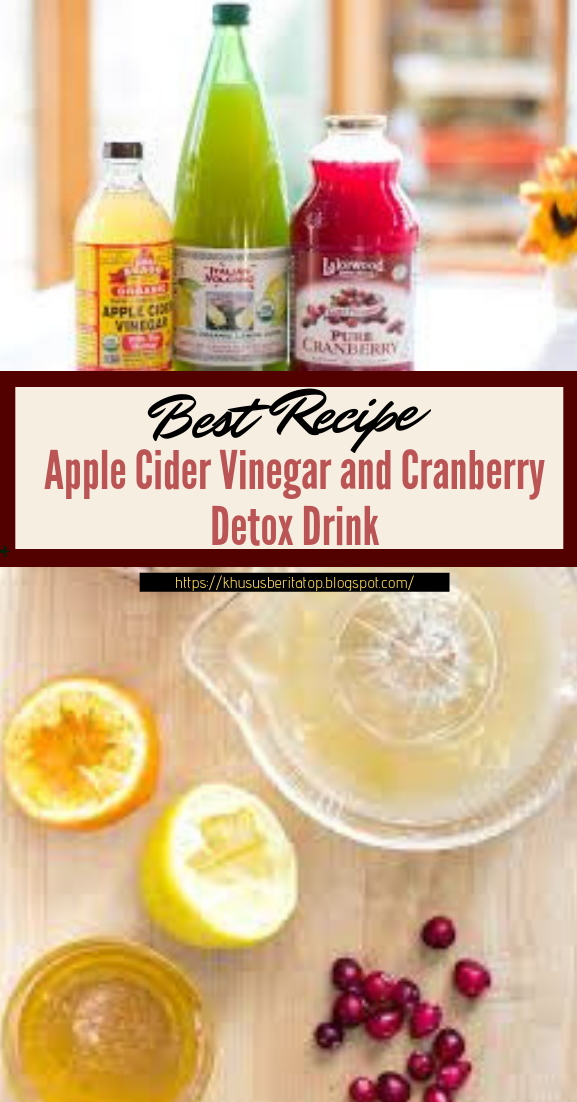 Apple Cider Vinegar and Cranberry Detox Drink #healthydrink #easyrecipe #cocktail #smoothie
