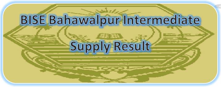 BISE Bahawalpur Board Matric Supplementary Result 2020