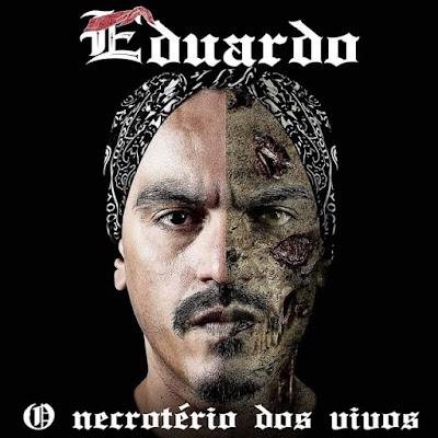 http://www.rapmineiro288.net.br/2020/04/eduardo-o-necroterio-dos-vivos-cd-duplo.html