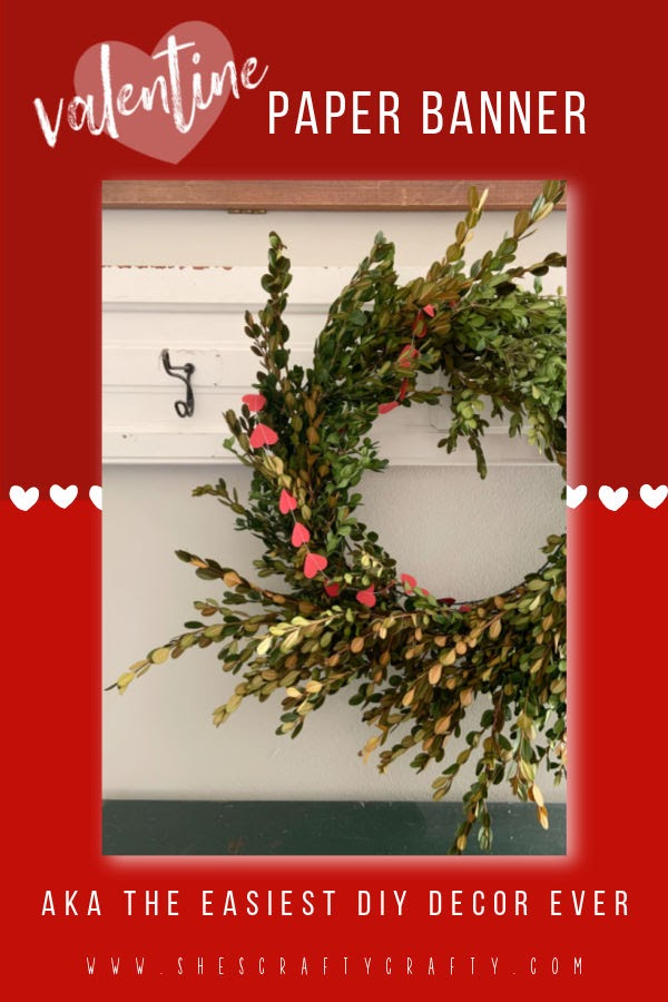 Easy Valentine's Day Decor - how to make a banner from heart paper punches
