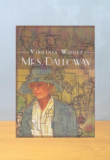 MRS. DALLOWAY, Virgina Woolf