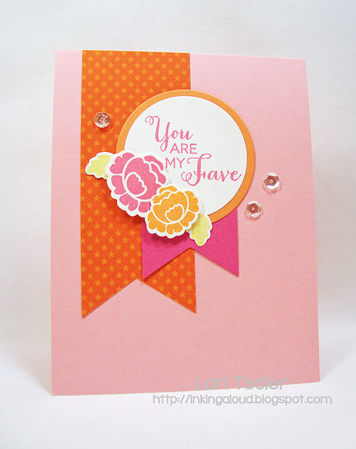 You Are My Fave-designed by Lori Tecler-Inking Aloud-stamps and dies from Clear and Simple Stamps