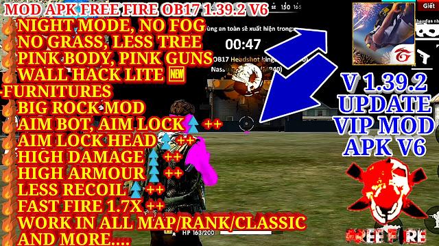 DOWNLOAD MOD FREE FIRE OB17 1.39.2 V6 - WALL HACK LITE, BIG ROCK MOD, AIM LOCK HEAD+, DAMAGE+, NO RECOIL+