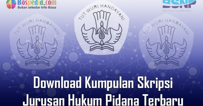 Lengkap Download Kumpulan Skripsi Untuk Jurusan Hukum Pidana Terbaru Bospedia