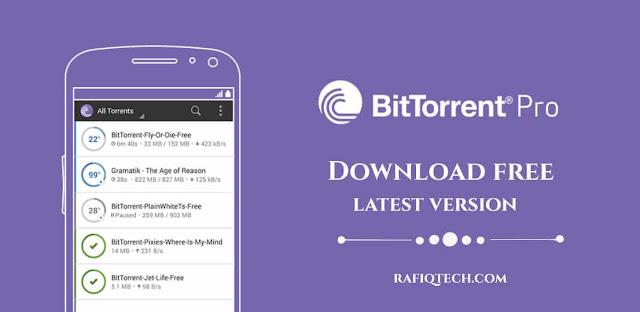 تحميل تطبيق  BitTorrent Pro للأندرويد مجاناً-أخر إصدار