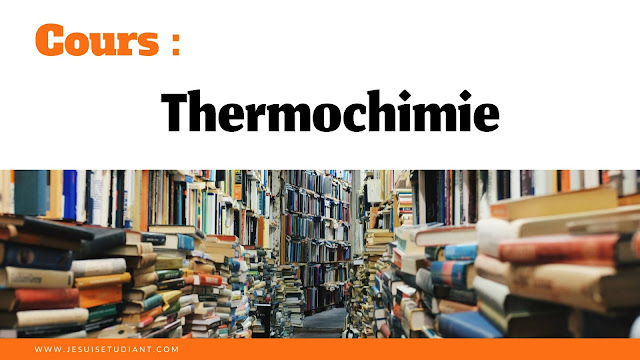 Cours : Thermochimie