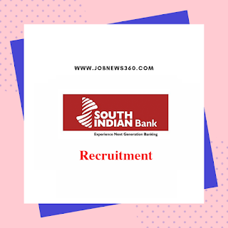 South Indian Bank Recruitment 2020 for Probationary Manager & Chief Security Officer