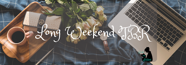 Long weekend TBR banner