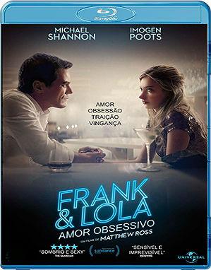 Baixar TGFFFGHY Frank & Lola   Amor Obsessivo Dual Audio Download