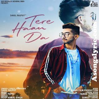 Tere Haan Da Lyrics Sahil Rajput Song Mp3 Download