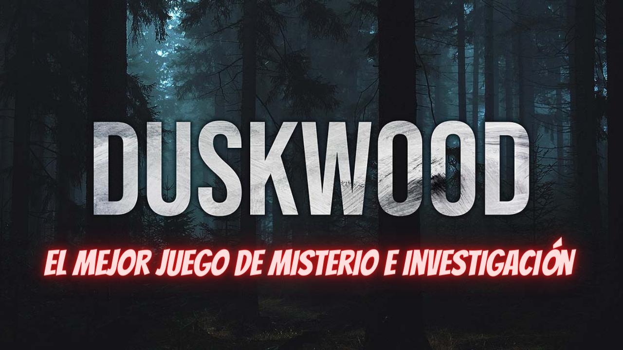 Consejos para jugar Duskwood