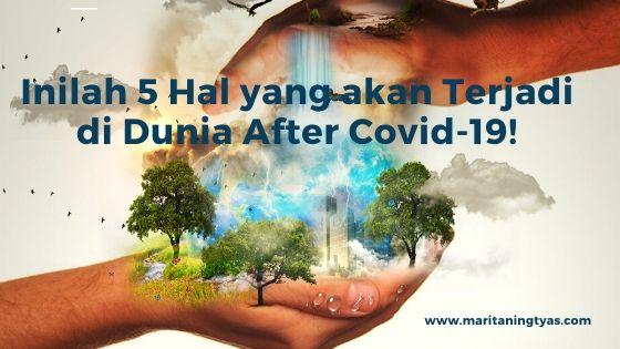 5 hal terjadi after covid-19
