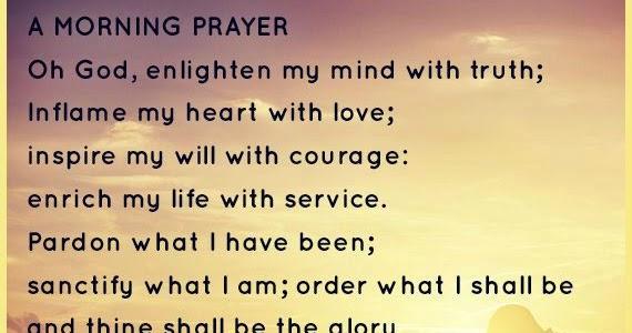Enlightone: A Morning Prayer Oh God, Enlighten My Mind With Truth