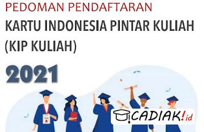 Pedoman Pendaftaran KIP Kuliah 2021