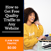 How to Get Free Quality Traffic to Any Website - Claim Free Traffic