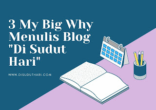 My Big Why Menulis Blog