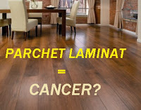 Parchetul laminat CHINEZESC = CANCER