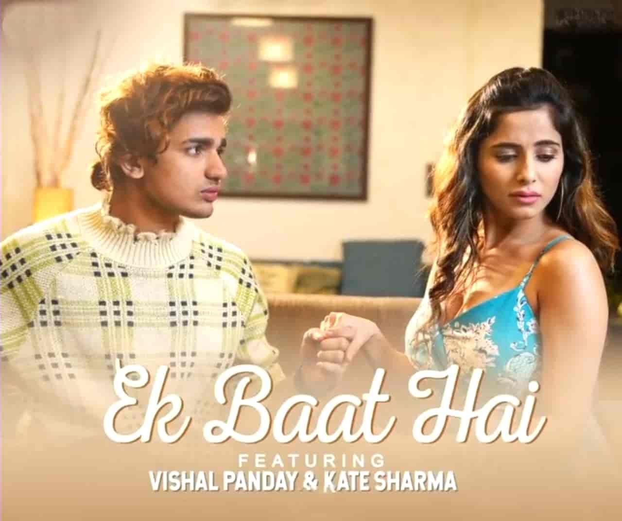 Ek Baat Hai Hindi Song Image Features Vishal Pandey And Kate Sharma