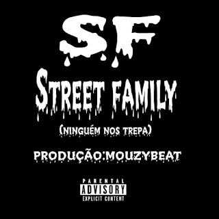 Street Family – Ninguém Nos Trepa ( 2019 ) [DOWNLOAD]