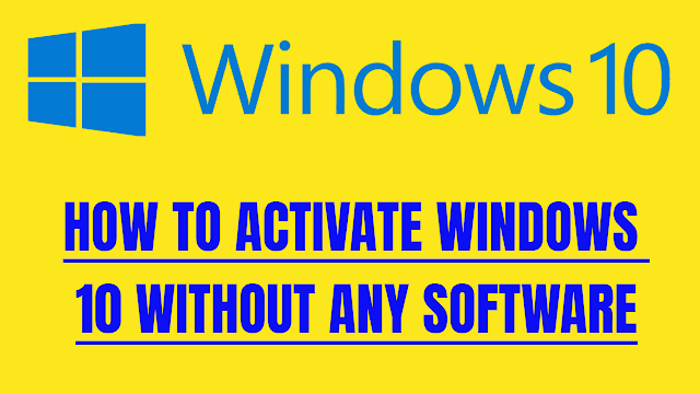 How to activate windows 10 without software