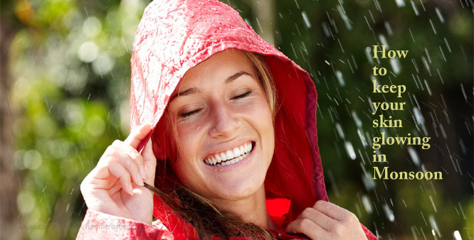 How to keep your skin glowing in monsoon   Tips & Tricks, skincare in monsoon,glowing skin, how to, skin care, fair and glowing skin, Indian beauty blogger, Chamber of beauty