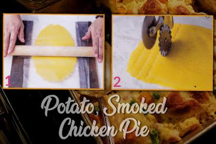 Potato, Smoked Chicken Pie