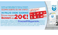 Logo Concorso '' Infasil ti regala la spesa '': vinci ogni giorno 5 carte regalo Bennet da 20 euro