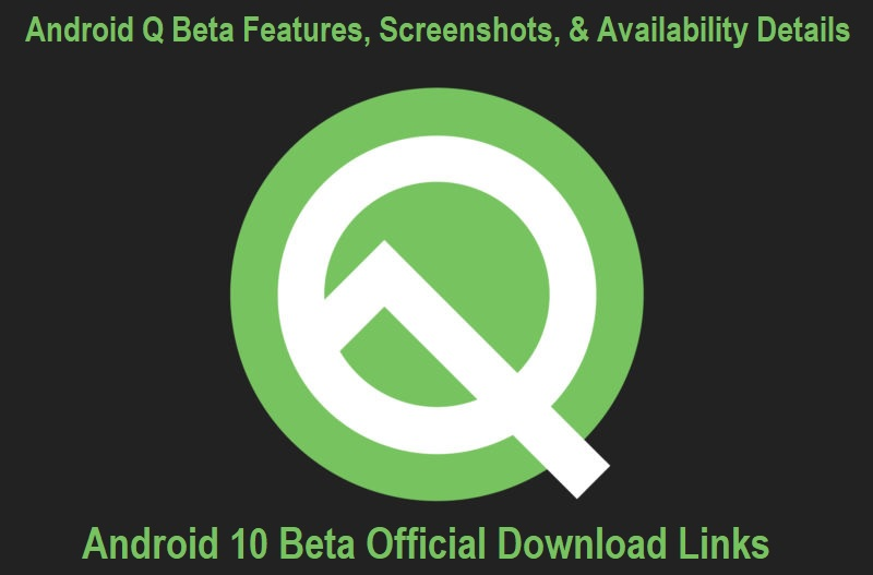Download Android 10 Beta via Direct Links