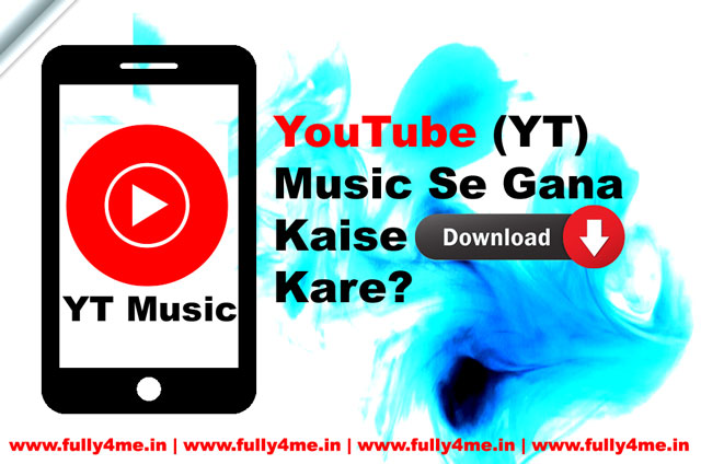 YouTube Music Se Gana Kaise Download Kare