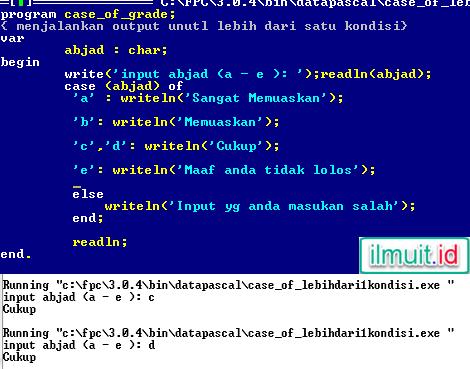 Menjalankan Kode Program Output  Untuk Lebih dari 1 Kondisi CASE