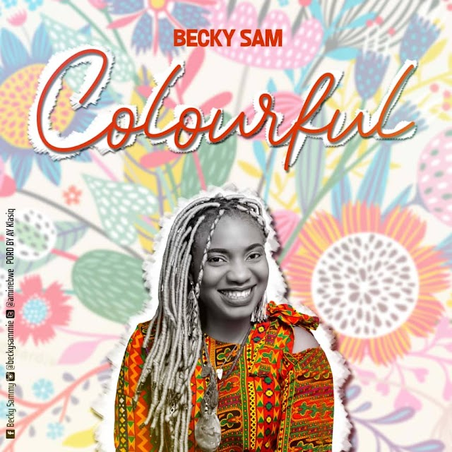 MUSIC: Becky Sam - Colourful