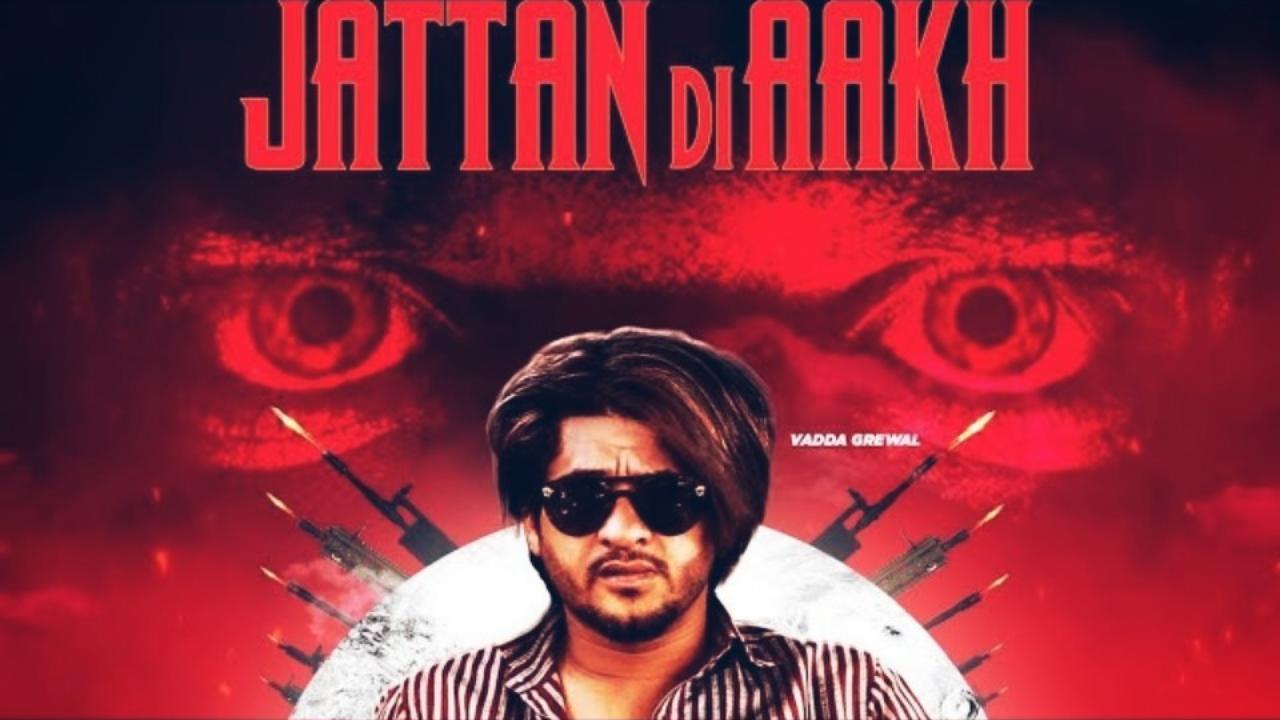Jattan Di Aakh lyrics - Vadda Grewal