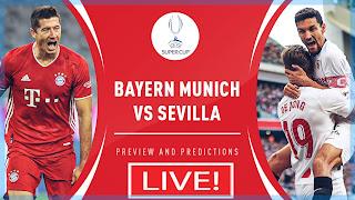 Sevilla Vs Bayern Munich بت مباشر لمباراة اليوم