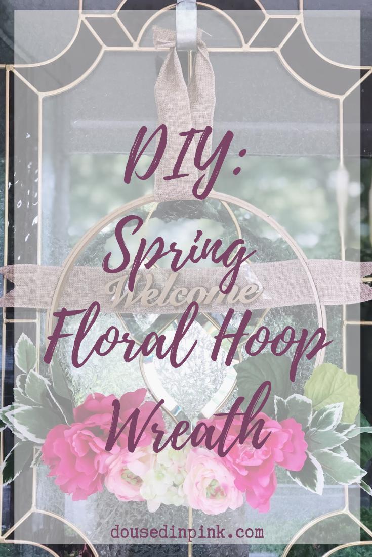 DIY Spring Floral Hoop Wreath
