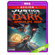 Justice League Dark: Apokolips War (2020) WEB-DL 720p Latino