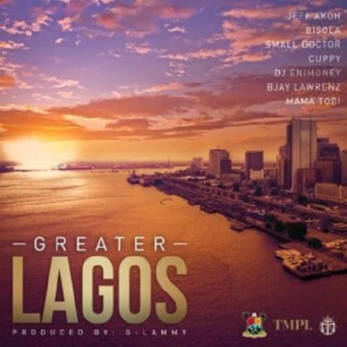 """MUSIC:Small Doctor x Bisola x DJ Cuppy x DJ Enimoney x Jeff Akoh – """"Greater Lagos"""""""