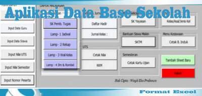 Aplikasi Administrasi Data Base Sekolah Otomatis Format Excel
