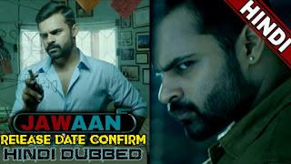 Jawaan Hindi dubbed full movie